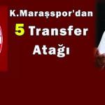 K.Maraşspor'dan Transfer Atağı