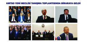 KMTSO YENİ MECLİSİ TANIŞMA TOPLANTISINDA BİRARAYA GELDİ