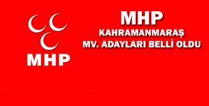 MHP KAHRAMANMARAŞ MV. ADAYLARI BELLİ OLDU