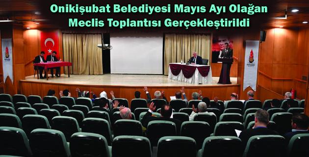 Onikişubat Belediyesi Mayıs Ayı Olağan Meclis Toplantısı Gerçekleştirildi
