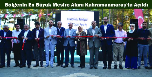 Bölgenin En Büyük Mesire Alanı Kahramanmaraş'ta Açıldı