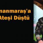 Kahramanmaraş'a Şehit Ateşi Düştü