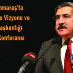 Kahramanmaraş'ta Yeni Türkiye Vizyonu ve Cumhurbaşkanlığı Sistemi Konferansı